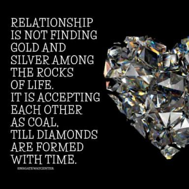 Quoteoftheday Lifequotes Relationship Is Not Finding Gold And Silver Among The Rocks Of Life It Is Accepting Beautiful Quotes Gold And Silver Relationship
