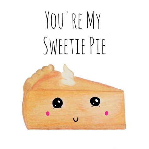 Pie Pun Card - Pun Card - Puns - Love - Anniversary - Funny - Cute Pie Pun Card - Hand drawn image printed to card stock. Card measures approx 5.5x4.25 inches and comes in an A2 envelope. **The inside of the card is blank.