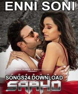 Enni Soni Saaho 2019 Hindi Movie Full Audio Songs Mp3 Free Download Mp3 Song Download Free Mp3 Music Download Audio Songs