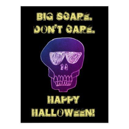 Halloween 2020 Poster Custom Big Scare Don't Care Skeleton with Sunglasses Poster #sunglasses