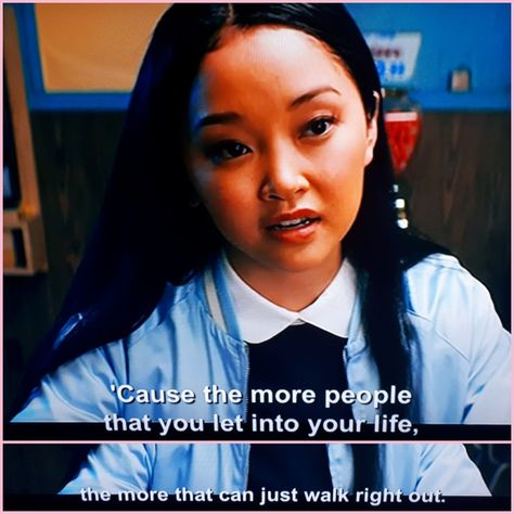 To All The Boys I Ve Loved Before Quote