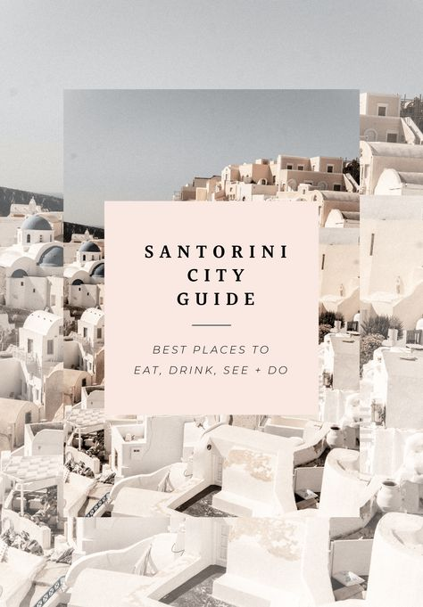 Santorini City Guide