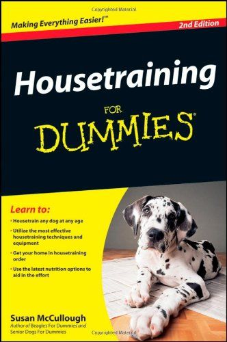 Housetraining For Dummies Training Your Puppy Dog Training