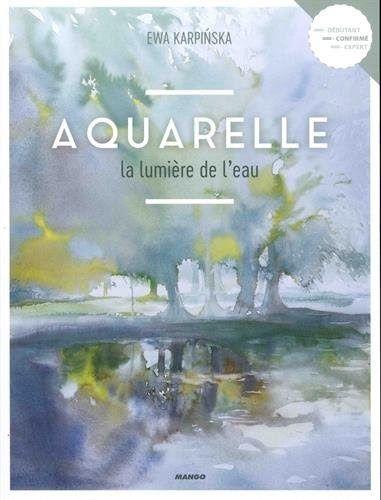 Telecharger Aquarelle La Lumiere De L Eau Livre En Ligne