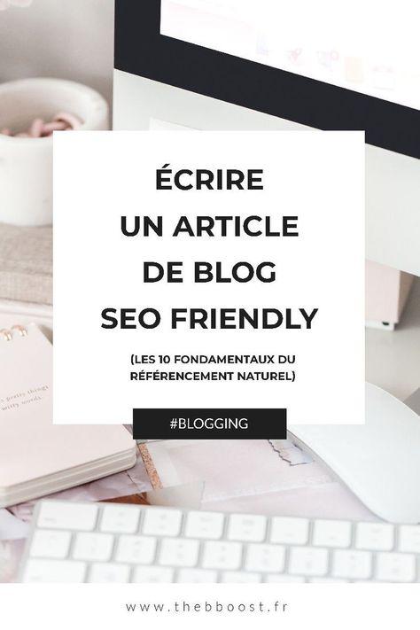 TheBBoost - Écrire un article de blog SEO friendly (10 fondamentaux du référencement naturel)