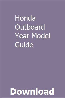 Honda Outboard Year Model Guide Outboard Honda Tracker Boats