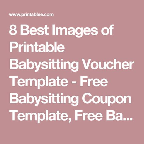 8 Best Images of Printable Babysitting Voucher Template - Free - printable coupon templates free