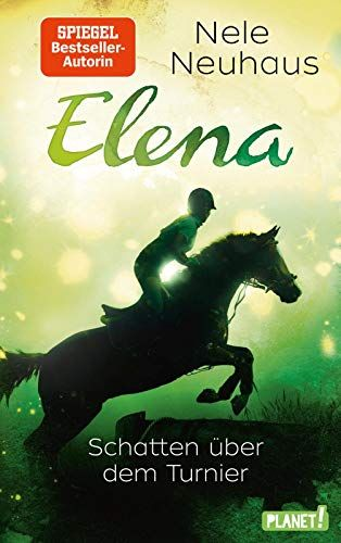 Elena Eˆ 20ein Leben Fcœ R Pferde 3 Schatten Cœ Ber Dem Turnier 3 Leben Pferde Elena Ein Gute Bucher Zum Lesen Bucher Schatten