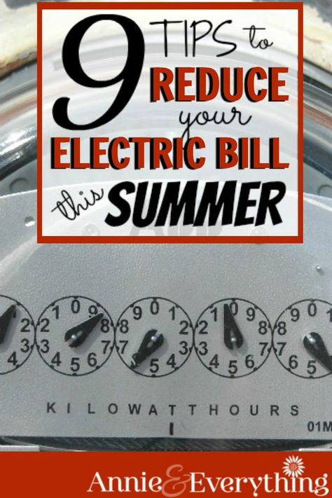 Ways to Save Money: 9 Tips to Reduce Your Electric Bill This Summer