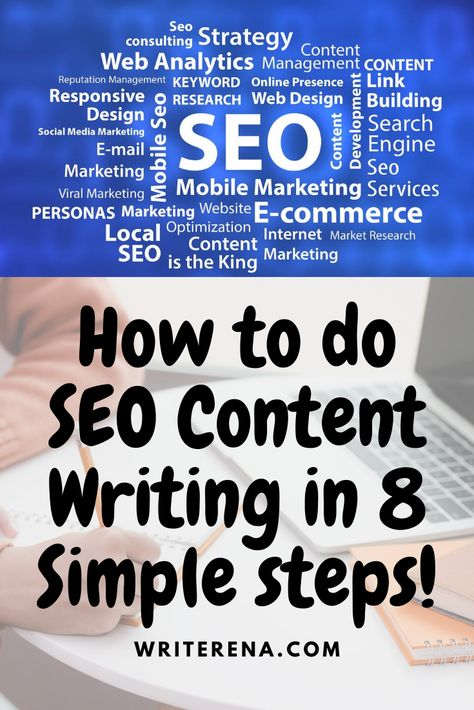 HOW TO DO SEO CONTENT WRITING IN 8 SIMPLE STEPS!