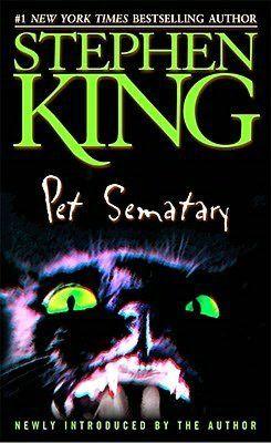 Pet Sematary by Stephen King = wonderfully original book