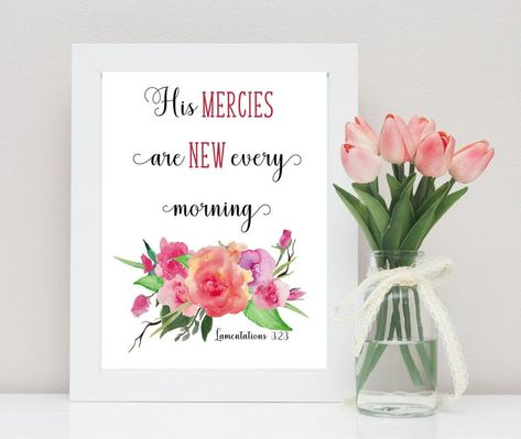 Lamentations 3:23 His mercies are new every morning | Etsy