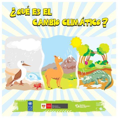 Que Es El Cambio Climatico Para Ninos Educacion Ambiental Para Ninos Cambio Climatico Calentamiento Global Para Ninos