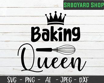 Baking Queen Svg Cooking Svg Awesome Cooking Kitchen Svg Love Cooking Funny Quotes Svg F Cooking Humor Cooking Quotes Humor Funny Cooking Shirts