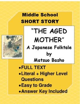The Aged Mother Japanese Folktale By Basho Text Questions Answer