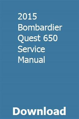 2015 Bombardier Quest 650 Service Manual Teaching Reading Skills Manual Reading Skills