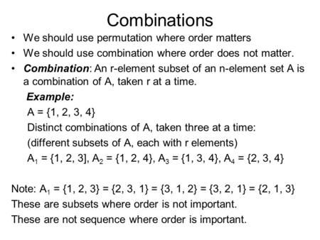 Combinations We Should Use Permutation Where Order Matters Permutations And Combinations Discrete Mathematics College Subjects