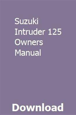 Suzuki Intruder 125 Owners Manual | anemantea | Engine