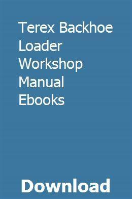 Terex Backhoe Loader Workshop Manual Download Ebooks Repair Manuals Kawasaki Vulcan 900 Classic Kawasaki Vulcan 800