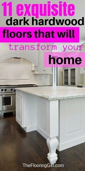 11 Exquisite Dark Hardwood Floors To Transform Your Home Hardwood Floors Dark Hardwood Floors Dark Hardwood