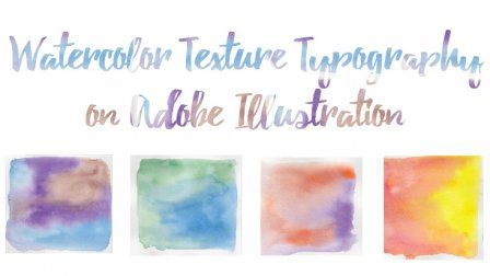 Design Watercolor Typography On Adobe Illustrator Sponsored