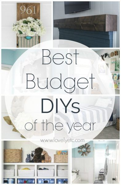 The Best Diy Projects Of The Year Diy On A Budget Decorating On A Budget Home Diy