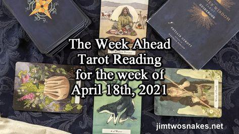 The Week Ahead reading, plus a magical suggestion! #spirituality #spiritualgrowth #spiritualgardens #jimtwosnakes #tarot #tarotreading