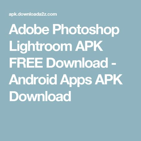 lightroom for android free download