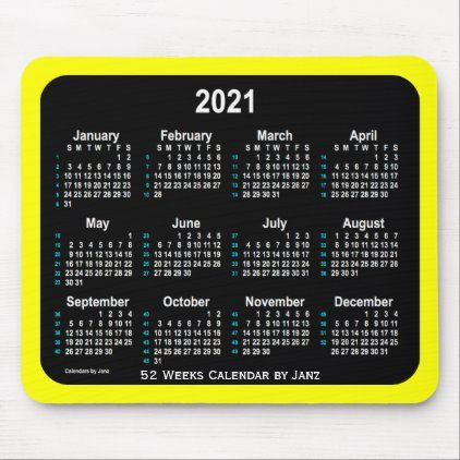 2021 Yellow Neon 52 Weeks Calendar by Janz Mouse Pad | Zazzle.