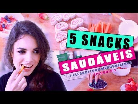 Snacks Saudaveis Escola, Trabalho e Casa #ElancylSummerChallenge | A Maria Vaidosa - YouTube