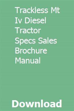 Trackless Mt Iv Diesel Tractor Specs Sales Brochure Manual