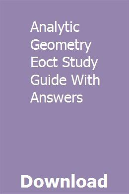 Analytic Geometry Eoct Study Guide With Answers Study Guide Linguistics Study 10th Grade Math