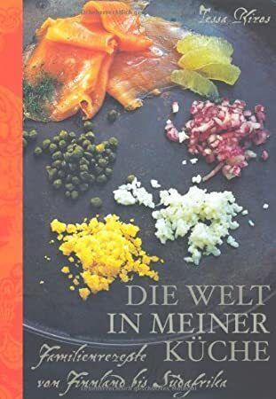 Free Ebook Die Welt In Meiner Kuche Familienrezepte Von Finnland Bis Sudafrika Author Unknown Free Pdf Book Free Pdf Books Free