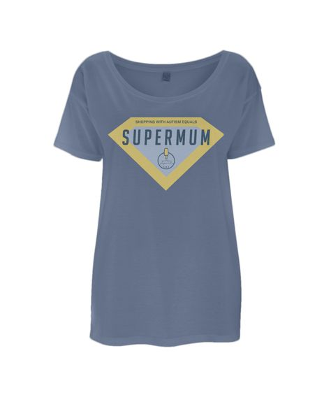 974a26d122f Supermum Badge Women s Tencel Blend Oversized T-Shirt Slogan   Shopping  with Autism equals Supermum Available Colours  Faded Denim