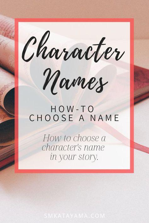 Character Development: Choosing A Name