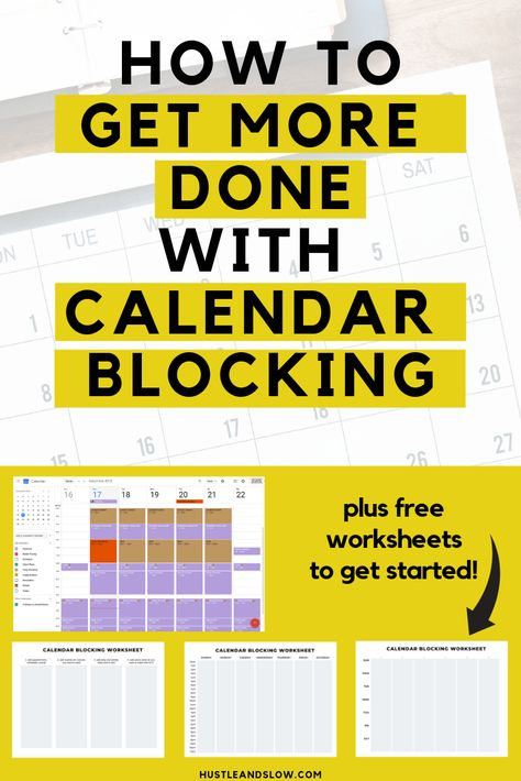 How to get more done with Calendar Blocking | Hustle & Slow