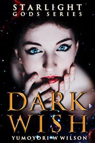 Top 10 Reasons To Read The Dark Wish By Yumoyori Wilson In 2020 Horror Book Covers Audio Books Blog Tour