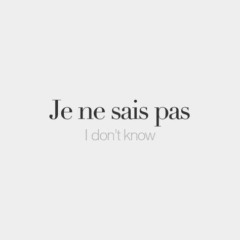 Je ne sais pas | I don't know | /ʒə nə sɛ pa/ #frenchwords