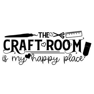 The Craft Room Is My Happy Place Available In Studio Version Svg Personal And Commercial Use Silhouettecameo Craft Quotes Craft Room Signs Craft Room