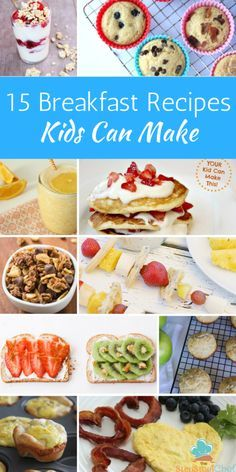 15 Easy Breakfast Recipes Kids Can Make Recipes Kids Can