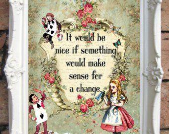 Alice In Wonderland Quote Art Print Alice In Wonderland Decoration Shabby Chic Decor Decor Wall Art Alice In Wonderland Print Code A2 Alice Wonderland Quotes Alice In Wonderland Decorations Alice In Wonderland Print