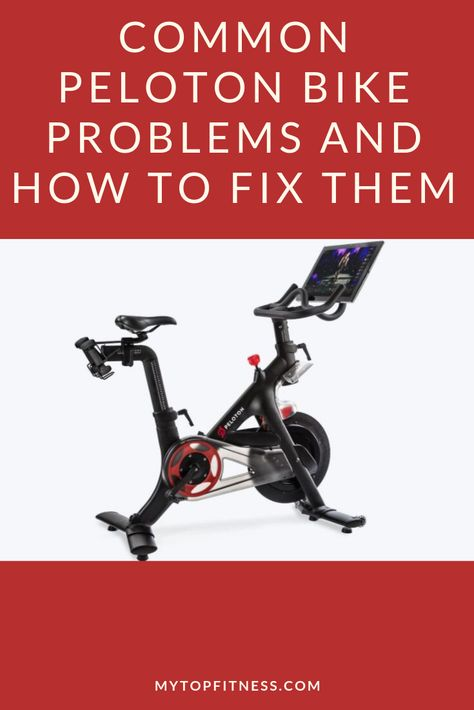 Common Peloton Bike Problems And How To Fix Them In 2020 Peloton Bike Spin Bike Workouts Peloton