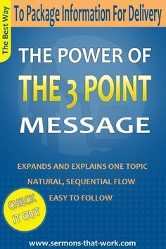 The best way to package information for delivery is the three point