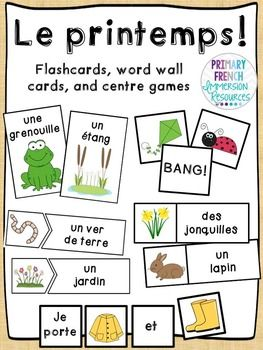 Le printemps! Flashcards, word wall cards, and centre games