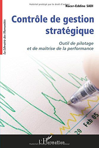 Controle De Gestion Strategique Outil De Pilotage Et Maitrise De La Performance Francais Comptabilite De Gestion Gestion Maitrise De Soi