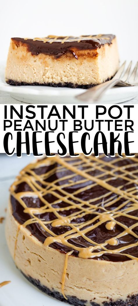 Instant Pot Peanut Butter Cheesecake - Creamy peanut butter cheesecake with a chocolate cookie crust and topped with a chocolate ganache. Finish with a peanut butter drizzle! It's the perfect sweet and salty cheesecake. #instantpot #pressurecooker #cheesecake #peanutbutter #cookiedoughandovenmitt #dessertrecipe #instapot #instantpotdessert #desserts #dessertfoodrecipes #dessertrecipes