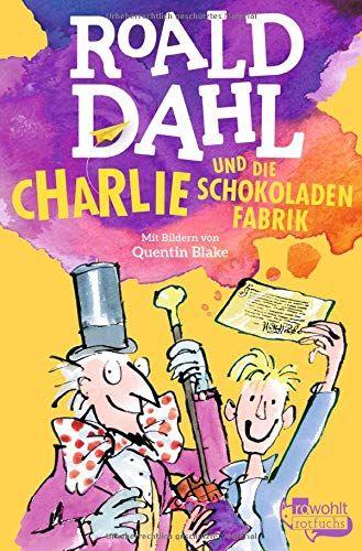 Charlie Und Die Schokoladenfabrik Von Roald Dahl Chocolate Factory Roald Dahl Books Roald Dahl