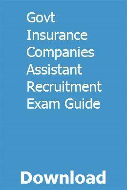 Govt Insurance Companies Assistant Recruitment Exam Guide Exam