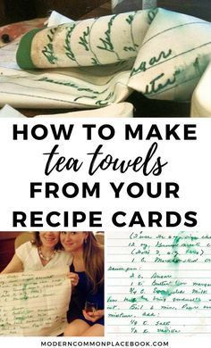 How to make gorgeous tea towels from your family's recipe cards - excellent mother's day gift! -- mothers day gift from daughter diy mothers day gift diy christmas gifts diy home decor diy diy crafts mothers day presents mothers love via Mothers Day Gifts From Daughter Diy, Mothers Day Crafts For Kids, Mothers Day Presents, Mother Day Gifts, Home And Family Crafts, Mothers Day Decor, Diy Mother's Day Crafts, Mother's Day Diy, Easy Crafts