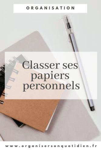 Classer Ses Papiers Personnels Organisation De Papier Rangement Papier Administratif Organisation Des Dossiers